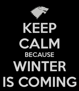 keep-calm-because-winter-is-coming-6